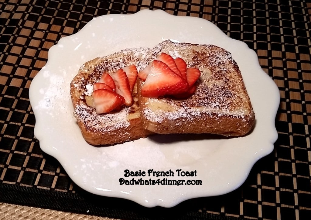 Everyone needs a great go to Basic French Toast recipe!