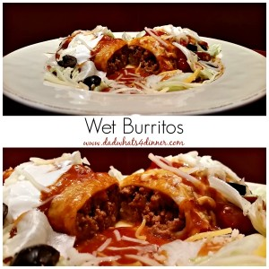 Wet Burritos   https://dadwhats4dinner.com