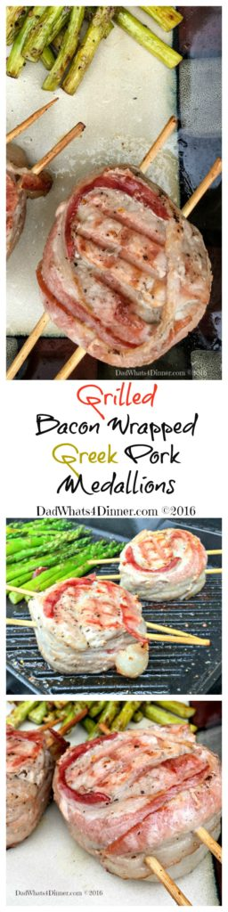 My Grilled Bacon Wrapped Greek Pork Medallions is your perfect meal for Father's Day .