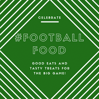 #FootballFood Roundup | dadwhats4dinner.com