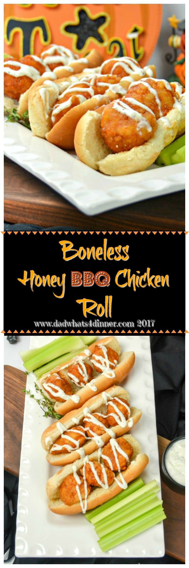 Try these Boneless Honey BBQ Chicken Roll with Creamy Ranch Sauce for a quick and simple trick or treat night snack you can make with your kids. #boneless #chicken #wings #kid-friendly #buffalo #sliders www.dadwhats4dinner.com