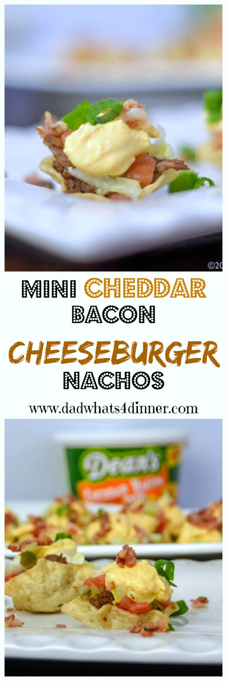 When you are craving the flavors of a cheeseburger but want finger foods instead, then my Mini Cheddar Bacon Cheeseburger Nachos are sure to please. The perfect appetizer forthe Big Game! #ad #DeansDreamBig #Gameday #appetizer #cheeseburgers #nachos #dips #tailgating #Easy #Recipe www.dadwhats4dinner.com